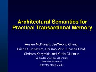 Architectural Semantics for Practical Transactional Memory