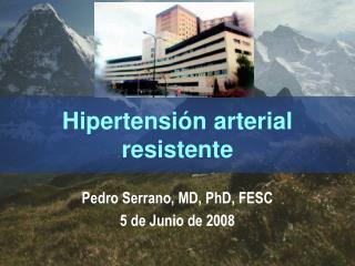 Hipertensión arterial  resistente