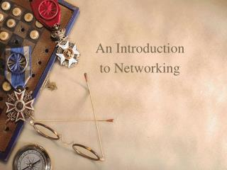 An Introduction to Networking