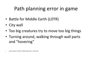 Path  planning  error  in game