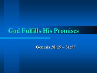 God Fulfills His Promises