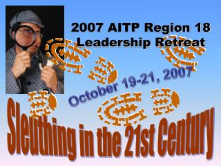 2007 AITP Region 18 Leadership Retreat