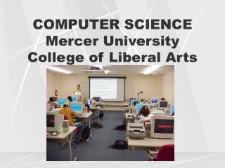 COMPUTER SCIENCE  Mercer University College of Liberal Arts