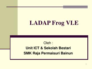 LADAP Frog VLE