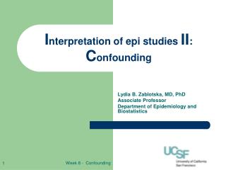 I nterpretation of epi studies  II :  C onfounding