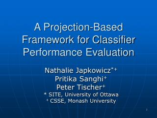 A Projection-Based Framework for Classifier Performance Evaluation