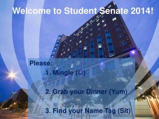 Welcome to Student Senate 2014!
