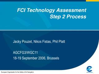 FCI Technology Assessment  Step 2 Process