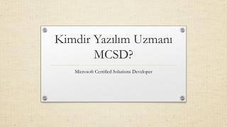 Kimdir Yazılım Uzmanı MCSD?