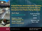 Potential Risks Associated with Leaching of Organic Contaminants and Endocrine Disruptors from Plastic Piping Materials