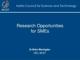 Research Opportunities for SMEs
