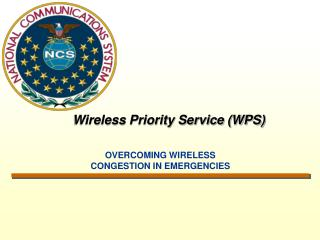Wireless Priority Service (WPS)