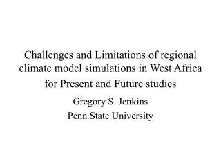 Gregory S. Jenkins Penn State University