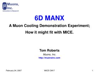 6D MANX A Muon Cooling Demonstration Experiment; How it might fit with MICE.