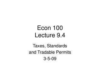 Econ 100 Lecture 9.4