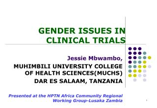 GENDER ISSUES IN CLINICAL TRIALS