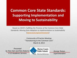 Common Core State Standards: Supporting Implementation and Moving to Sustainability
