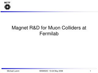Magnet R&D for Muon Colliders at Fermilab