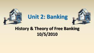 Unit 2: Banking