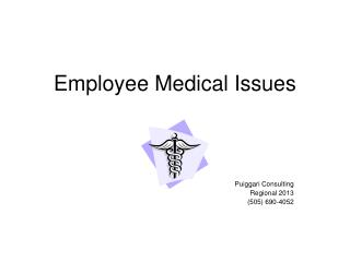 Employee Medical Issues
