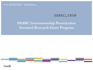 SSHRC  Grantsmanship  Presentation  Standard Research Grant Program