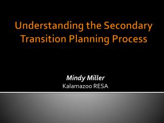 Understanding the Secondary Transition Planning Process