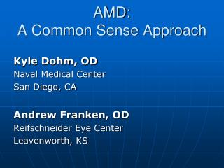 AMD:  A Common Sense Approach