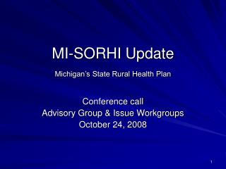 MI-SORHI Update Michigan�s State Rural Health Plan