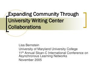 Expanding Community Through University Writing Center Collaborations