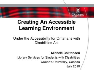 Michele Chittenden Library Services for Students with Disabilities Queen's University, Canada