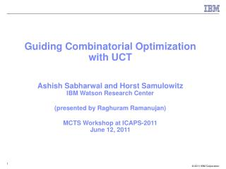 Guiding Combinatorial Optimization with UCT