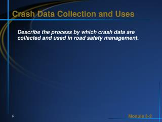 Crash Data Collection and Uses