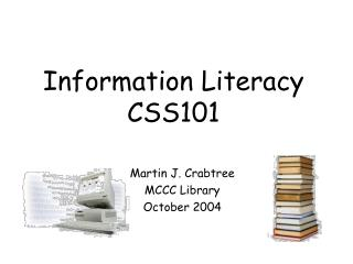Information Literacy CSS101