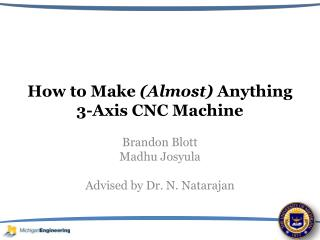 How to Make  (Almost)  Anything 3-Axis CNC Machine