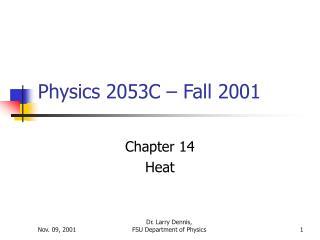 Physics 2053C – Fall 2001