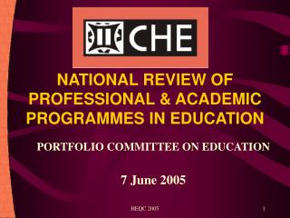 NATIONAL REVIEW OF PROFESSIONAL & ACADEMIC PROGRAMMES IN EDUCATION