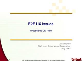 E2E UX Issues Investments CE Team
