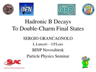 Hadronic B Decays To Double-Charm Final States