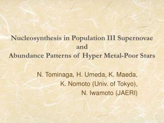 Nucleosynthesis in Population III Supernovae  and  Abundance Patterns of Hyper Metal-Poor Stars