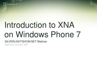 Introduction to XNA on Windows Phone 7
