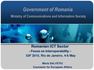 Government of Romania Ministry of Communications and Information Society