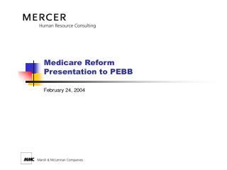 Medicare Reform Presentation to PEBB