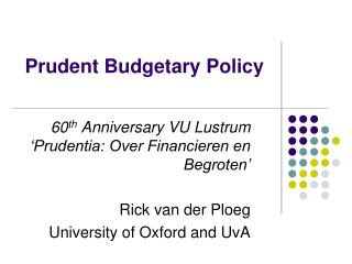 Prudent Budgetary Policy