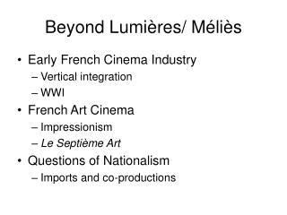 Beyond Lumières/ Méliès