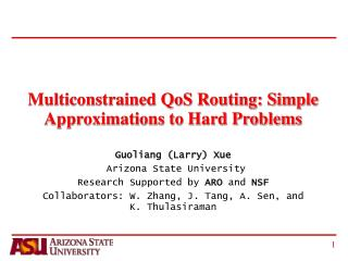 Multiconstrained QoS Routing: Simple Approximations to Hard Problems