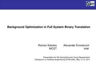 Background Optimization in Full System Binary Translation