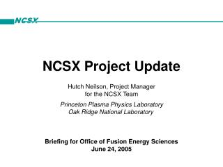 NCSX Project Update