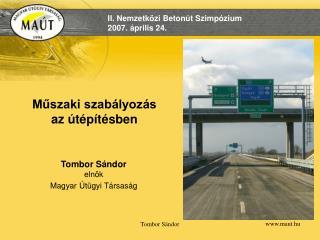 Műszaki szabályozás  az útépítésben