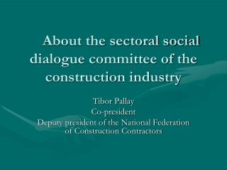 About the sectoral social dialogue committee of the construction industry