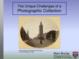 The Unique Challenges of a Photographic Collection